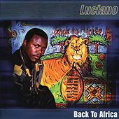 Back to Africa by Luciano