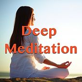 Deep Meditation von Various Artists