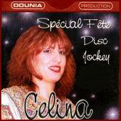 Special fête Disc Jockey by Celina