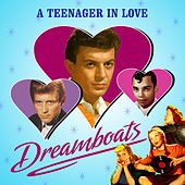 A Teenager in Love - Dreamboats von Various Artists