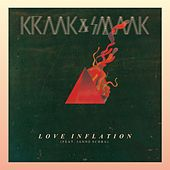Love Inflation (feat. Janne Schra) - EP by Kraak & Smaak