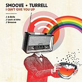 I Can't Give You Up - EP by Smoove & Turrell