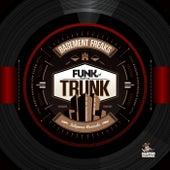 Funk from the Trunk by Basement Freaks