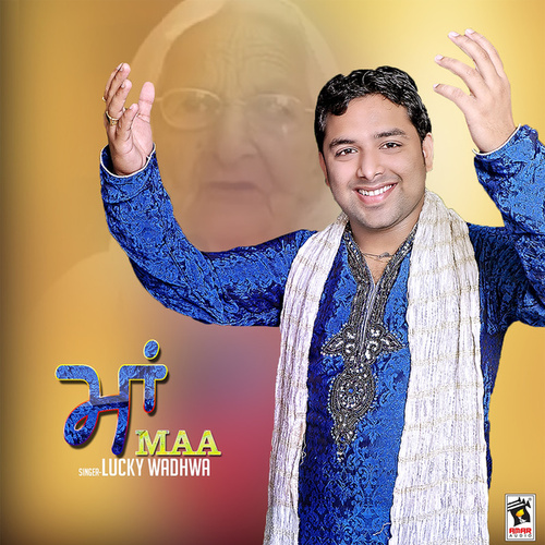 Maa by Lucky Wadhwa
