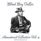 Remastered Collection, Vol. 4 (All Tracks Remastered 2016) by Blind Boy Fuller