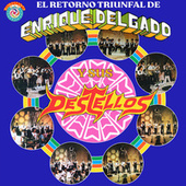 El Retorno Triunfal by Los Destellos