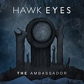 The Ambassador by The Hawkeyes