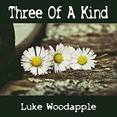 Three of a Kind by Luke Woodapple