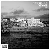 Deep House Choices, Vol. 5 by Various Artists
