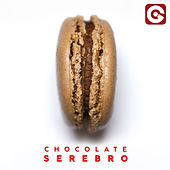 Chocolate by Serebro
