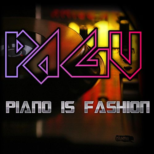 Piano Is Fashion by Pagu