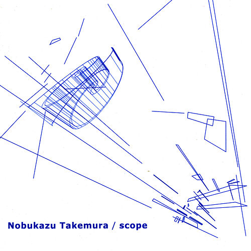 Scope by Nobukazu Takemura