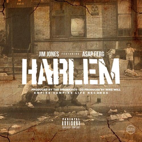Harlem (feat. A$AP Ferg) - Single by Jim Jones