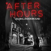 Global Underground - Afterhours (Digital Sampler) by Various Artists