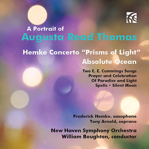 A Portrait of Augusta Read Thomas by New Haven Symphony Orchestra