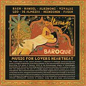 Massage Baroque Music for Lovers Heartbeat by Various Artists