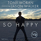 So Happy Remixes Vol 2 by Tony Moran