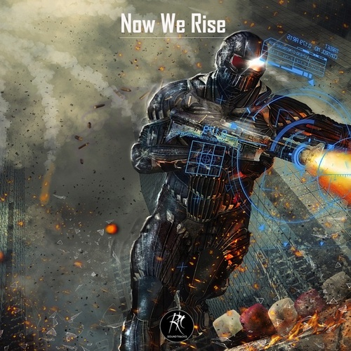 Now We Rise by RH Soundtracks