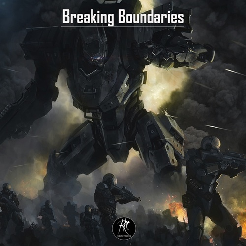 Breaking Boundaries by RH Soundtracks