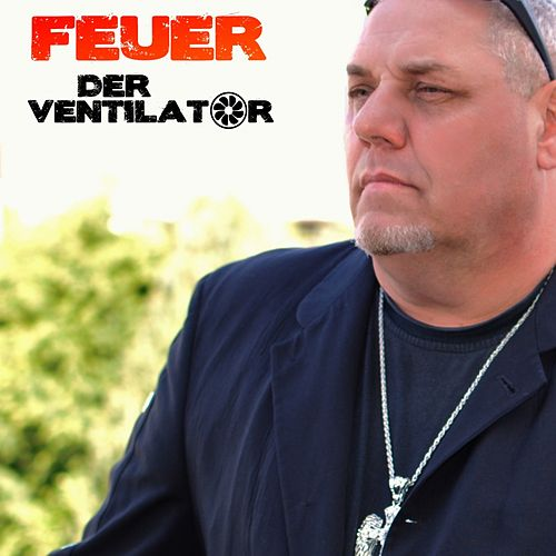 Feuer (Radio Mix) by Ventilator