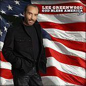Lee Greenwood God Bless America (Live) by Lee Greenwood