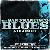 The San Francisco Blues, Vol. 1 by Various Artists