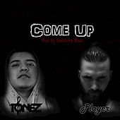 Come Up (feat. Player) by ToneZ