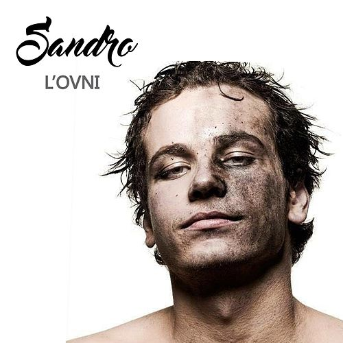L'ovni by Sandro