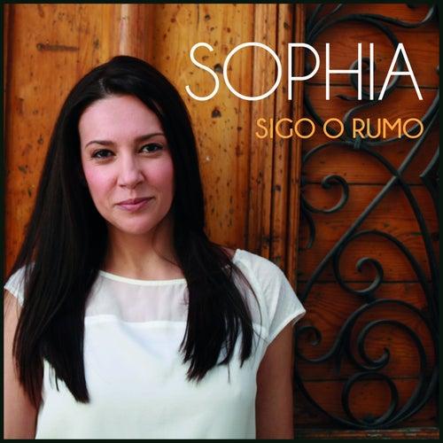 Sigo o Rumo by Sophia