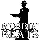 Mobbin' Beats, Vol. 1 by Hip Hop Beats