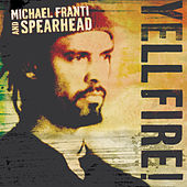 Yell Fire! by Michael Franti