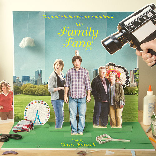 The Family Fang (Original Motion Picture Soundtrack) by Carter Burwell