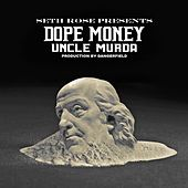 Dope Money by Uncle Murda