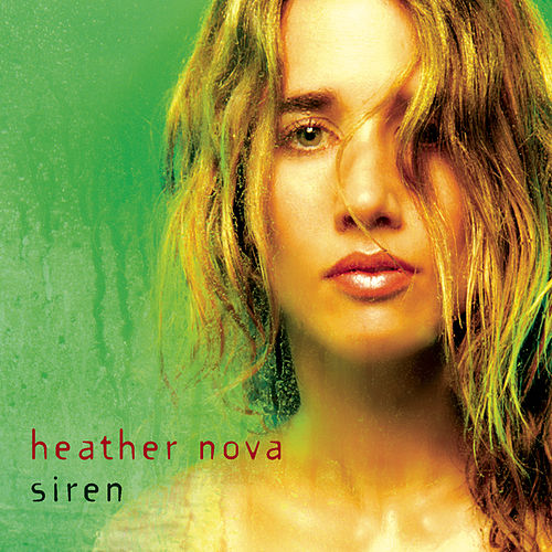 Siren by Heather Nova