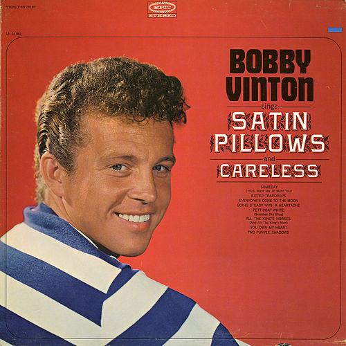 Satin Pillows by Bobby Vinton