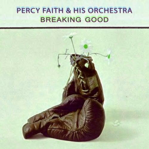 Breaking Good von Percy Faith