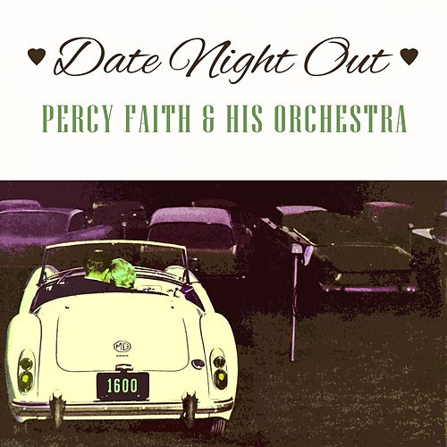 Date Night Out von Percy Faith