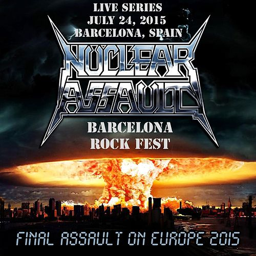 Live in Barcelona, Spain by Nuclear Assault
