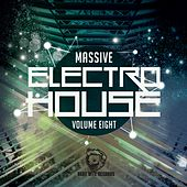 Massive Electro House, Vol. Eight by Various Artists