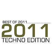 Best of 2011 - Techno by Various Artists