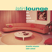 Latin Lounge: Brasilia Mission/Latin Velvet by Tony Hatch