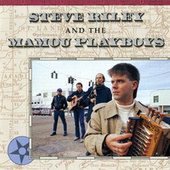 Steve Riley And The Mamou Playboys by Steve Riley
