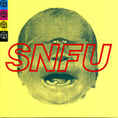 The One Voted Most Likely to Succeed by SNFU