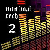 Minimal Tech, Vol. 2 by Various Artists