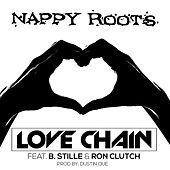 Love Chain (feat. B. Stille, Ron Clutch, Dustin Que) by Nappy Roots