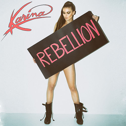 Rebellion by Karina