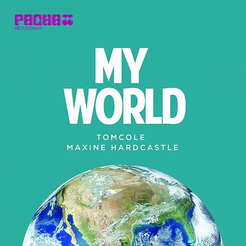 My World (feat. Maxine Hardcastle) by Tom Cole