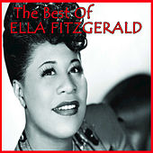 The Best Of Ella Fitzgerald by Ella Fitzgerald