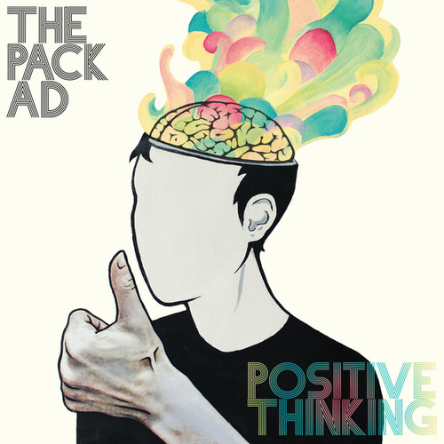 Positive Thinking by The Pack A.D.