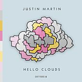 Hello Clouds - EP by Justin Martin